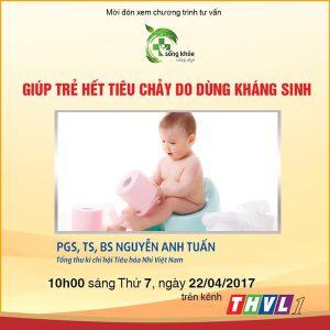 giup-tre-het-tieu-chay-do-dung-khang-sinh